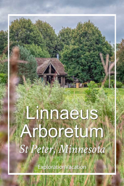 """prairie with buildings in distance and text """"Linnaeus Arboretum, St Peter, Minnesota"""""""