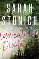 cover of Sarah Stonich's novel Laurentian Divide