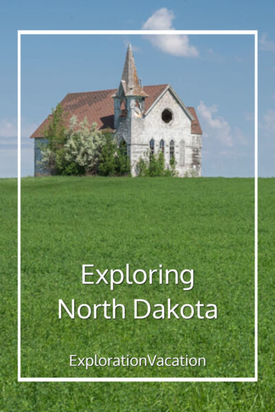 "prairie with abandoned church and text ""Exploring North Dakota"""