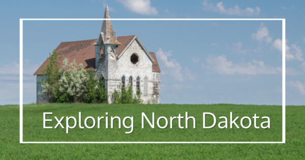 """prairie with abandoned church and text """"Exploring North Dakota"""""""