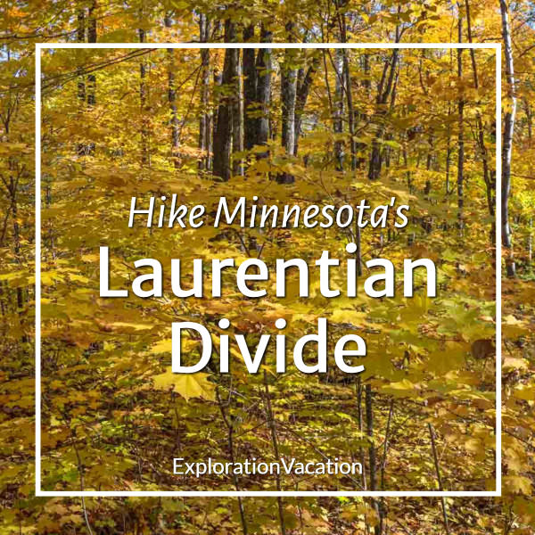 "fall forest with text ""Hike Minnesota's Laurentian Divide"""