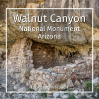"cliff dwelling with text ""Walnut Canyon National Monument Arizona"""