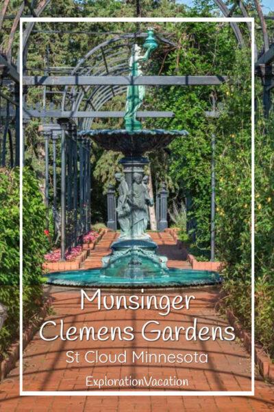 """photo of garden fountain with text """"Munsinger Clemens Gardens St Cloud Minnesota"""""""