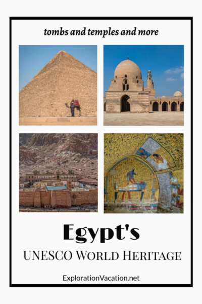 """three photos of a pyramid, inside a tomb, and a mosque with text """"Egypt's UNESCO World Heritage"""""""