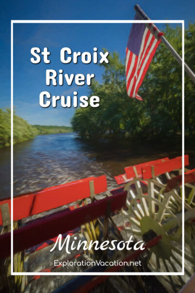 """paddlewheel on a boat with river and USA flag and text """"St Croix River Cruise Minnesota"""""""