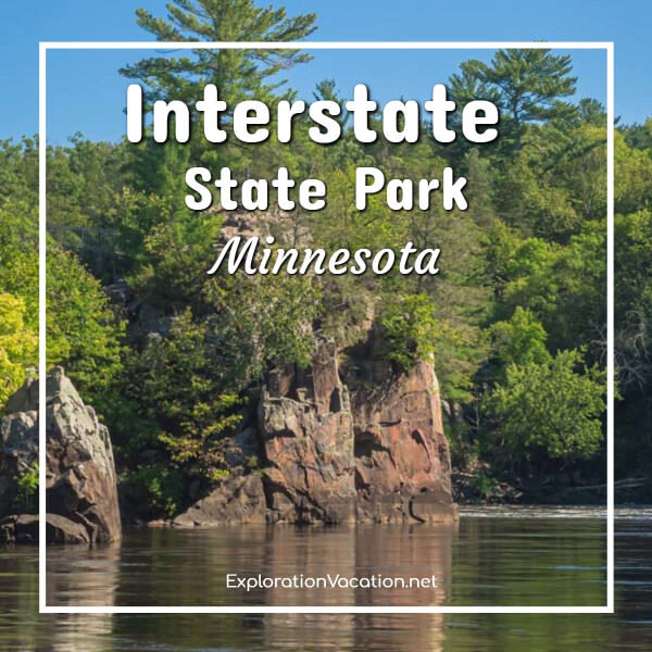 """forested cliffs along a river with text """"Interstate State Park Minnesota"""""""