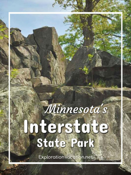 """rock with stairs cut in and text """" Minnesota's Interstate State Park"""""""