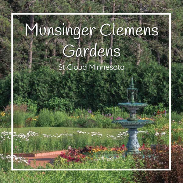 """photo of garden and fountain with text """"Munsinger Clemens Gardens St Cloud Minnesota"""""""