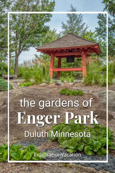 """Bell tower in a Japanese garden with text """"the gardens of Enger Park Duluth Minnesota"""""""