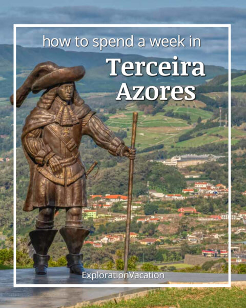 """sculpture of a Portuguese explore with a city and green hills in the distance and text """"How to spend a week on Terceira Azores"""""""